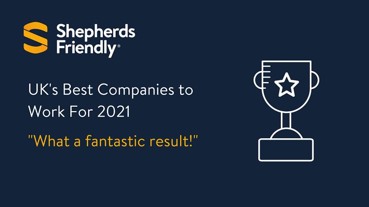 Shepherds Friendly Best Companies 2021 Results